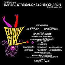 "{Image:  Album cover from the movie ""Funny Girl.""  At the top, ""Barbra Streisand Sydney Chaplin.""  Below that and on the left of the cover, a sketch of a woman in roller skates upside down.  Her dress is made up of the words ""Funny  Girl"" in yellow letters, her face and hair are pink.  her legs are pink and orange.  She has a big white grin.  The remainder of the cover contains the other credits for the movie.}"