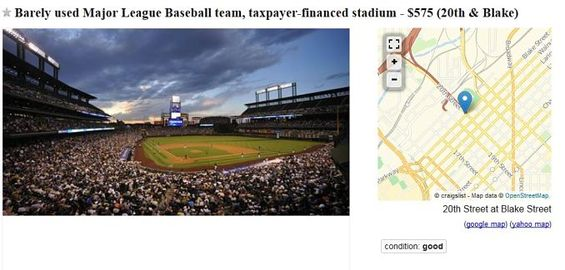 "Image: Screenshot from Craigslist ad: ""Barely use Major League Baseball team, taxpayer financed stadium - $575 (20th & Blake)"" with a photo of a baseball stadium and a map showing 20th and Blake Streets in Denver."