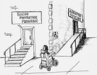 "Image: Cartoon showing woman in a wheelchair looking at two entrances to a building: on the left, a door labeled ""Suicide Prevention Program"" that is up a set of steps; on the right a door labeled ""assisted suicide"" which is up a ramp with the international symbol of accessibility."